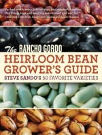 Rancho Gordo Heirloom Bean Grower's Guide Book - St. Clare Heirloom Seeds