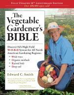 Vegetable Gardener's Bible - St. Clare Heirloom Seeds
