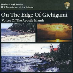 On The Edge of Gichigami: Voices of the Apostles