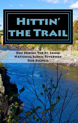 Hittin' the Trail by Rob Bignell