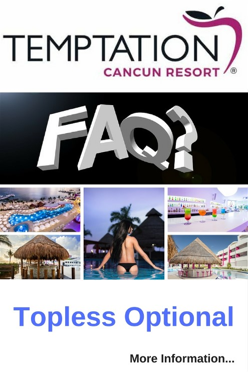Temptation Resort Cancun Mexico Topless Optional Vacation. Spend your day on the beach and enjoy Cancun Mexico's sunny Yucatan beaches.