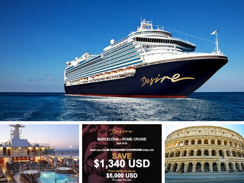 Desire Cruise Holiday Sale Barcelona To Rome April 2018