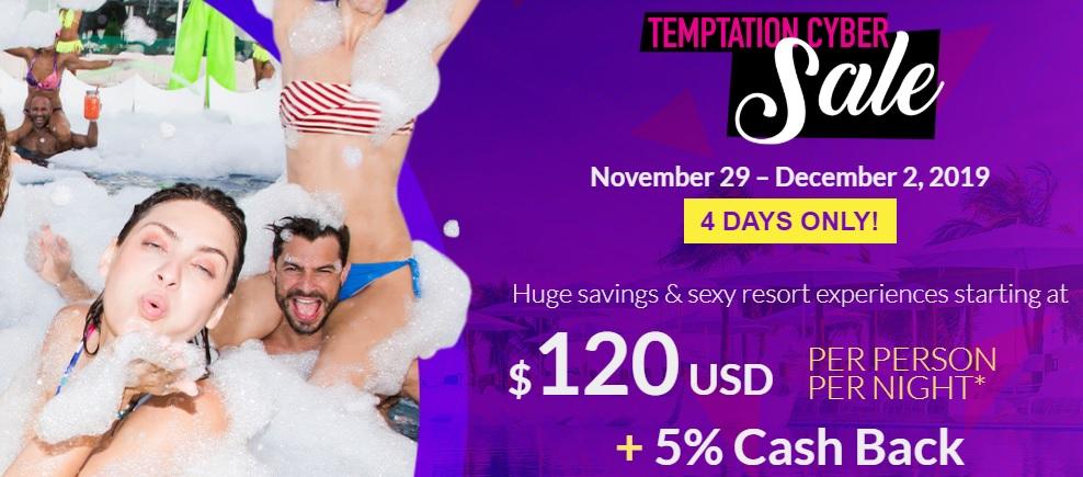 Temptation Cancun Resort Cyber Sale 2019