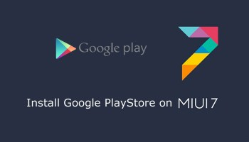 How To Install Google Play Store On MIUI 8 (Install Play Services)