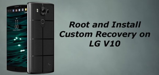 Root LG V10 and Install custom recovery