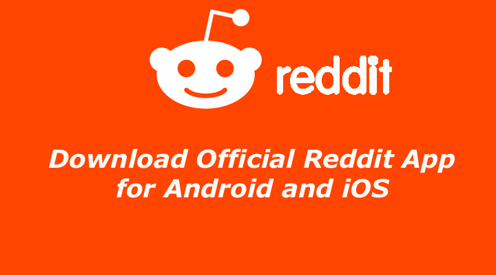Download Official Reddit App for Android and iOS