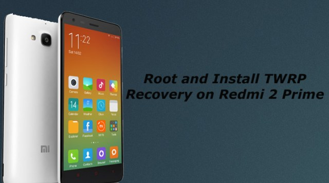 Install TWRP REDMI 2 PRIME Without Pc NO #ROOT - Tech Q