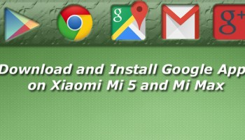 Download and Install Google Apps for Xiaomi Mi 6