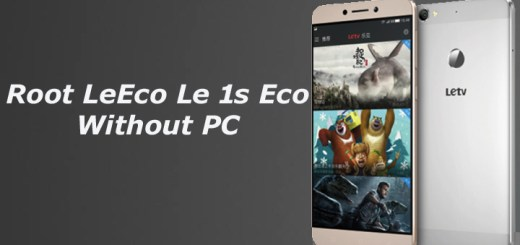 Root LeEco Le 1s Eco Without PC