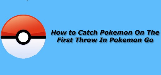 Catch Pokemon On The First Throw In Pokemon Go