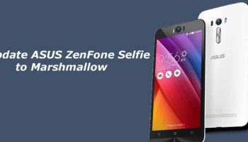 How to Update ASUS ZenFone 2 Laser to Marshmallow Manually
