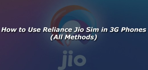 How to Use Reliance Jio Sim in 3G Phones (All Methods)