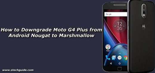 How to Downgrade Moto G4 Plus from Android Nougat to Marshmallow