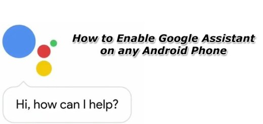 How to Enable Google Assistant on any Android Phone
