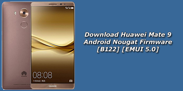download huawei mate android nougat firmware b emui