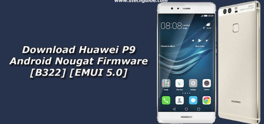Download Huawei P9 Android Nougat Firmware [B322] [EMUI 5.0]