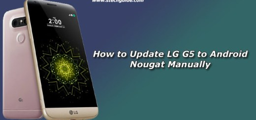 How to Update LG G5 to Android Nougat Manually