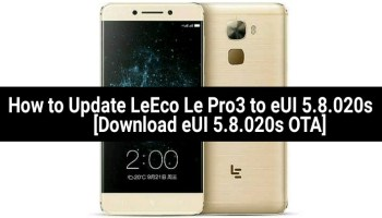 How to Update LeEco Le Max 2 and Le 2 to eUI 5 8 019s