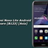 Download Huawei Nova Lite Android Nougat Firmware [B123] [Asia]