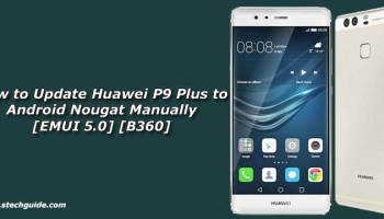 How to Update Huawei Mate 8 to Android Nougat Manually [EMUI