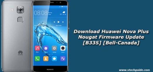 Download Huawei Nova Plus Nougat Firmware Update [B335] [Bell-Canada]
