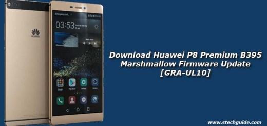 Download Huawei P8 Premium B395 Marshmallow Firmware Update [GRA-UL10]