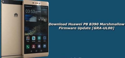 Download Huawei P8 B390 Marshmallow Firmware Update [GRA-UL00]
