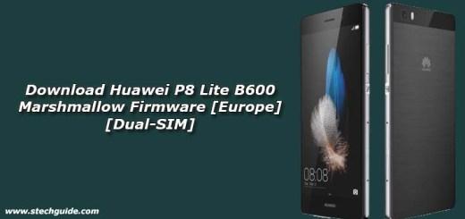 Download Huawei P8 Lite B600 Marshmallow Firmware [Europe] [Dual-SIM]