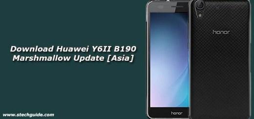 Download Huawei Y6II B190 Marshmallow Update [Asia]