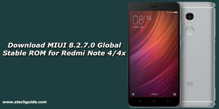 Download MIUI 8.2.7.0 Global Stable ROM for Redmi Note 4/4x