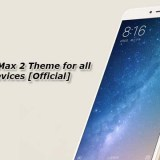 Download Mi Max 2 Theme for all Xiaomi Devices [Official]
