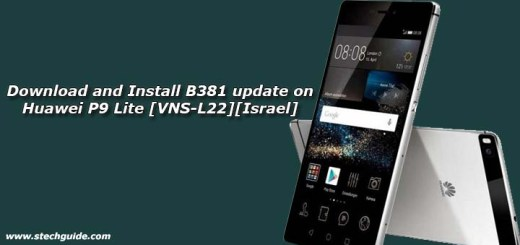 Download and Install B381 update on Huawei P9 Lite [VNS-L22][Israel]