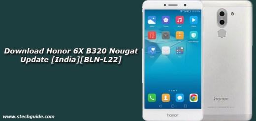 Download Honor 6X B320 Nougat Update [India][BLN-L22]