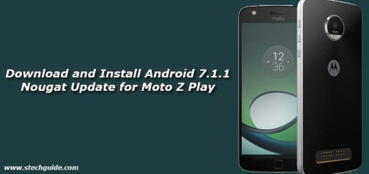 Download and Install Android 7.1.1 Nougat Update for Moto Z Play