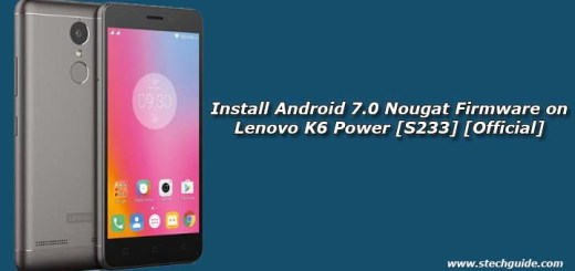 Install Android 7.0 Nougat Firmware on Lenovo K6 Power [S233] [Official]
