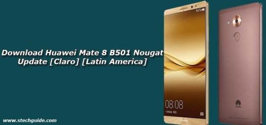 Download Huawei Mate 8 B501 Nougat Update [Claro] [Latin America]