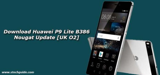 Download Huawei P9 Lite B386 Nougat Update [UK O2]