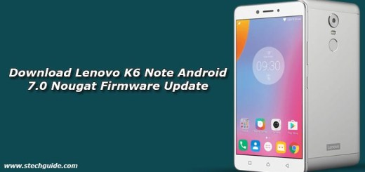 Download Lenovo K6 Note Android 7.0 Nougat Firmware Update