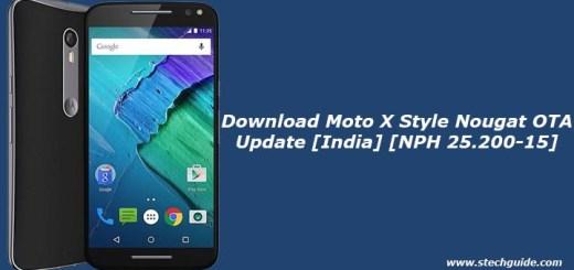 Download Moto X Style Nougat OTA Update [India] [NPH 25.200-15]