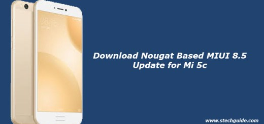 Download Nougat Based MIUI 8.5 Update for Mi 5c
