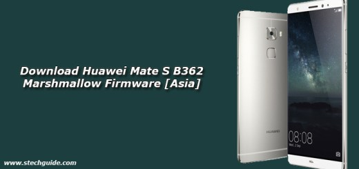 Download Huawei Mate S B362 Marshmallow Firmware [Asia]