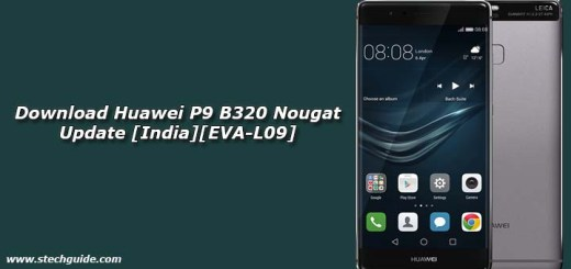Download Huawei P9 B320 Nougat Update [India][EVA-L09]