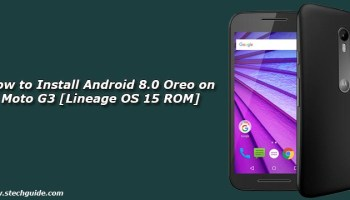 How to Install Android 8 0 Oreo on Moto G5 Plus [Lineage OS