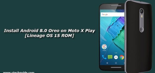 Install Android 8.0 Oreo on Moto X Play [Lineage OS 15 ROM]