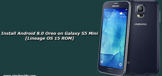 Install Android 8.0 Oreo on Galaxy S5 Mini [Lineage OS 15 ROM]
