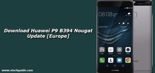 Download Huawei P9 B394 Nougat Update [Europe]