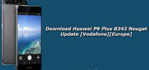 Download Huawei P9 Plus B342 Nougat Update [Vodafone][Europe]