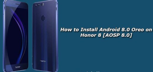 How to Install Android 8.0 Oreo on Honor 8 [AOSP 8.0]