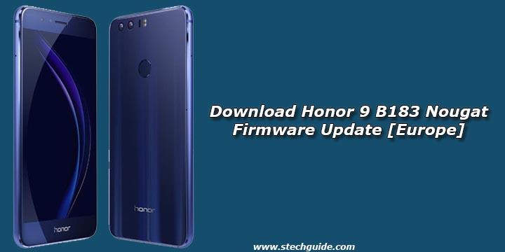 Download Honor 9 B183 Nougat Firmware Update [Europe]
