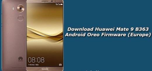 Download Huawei Mate 9 B363 Android Oreo Firmware (Europe)